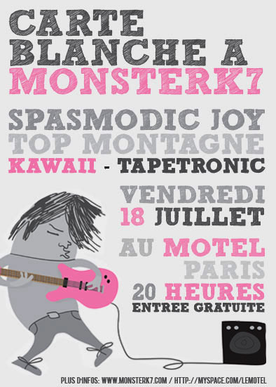 MonsterK7 night: Top Montagne, Kawaii, Spasmodic Joy & Tapetronic
