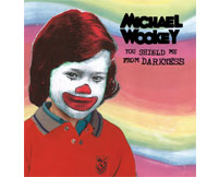 Michael Wookey - You Shield Me From Darkness