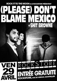 (Please) Don't Blame Mexico in Montpellier