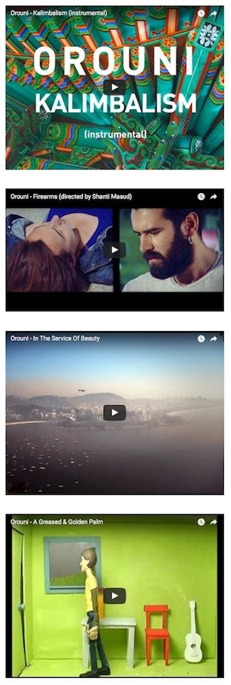 Orouni - Song videos