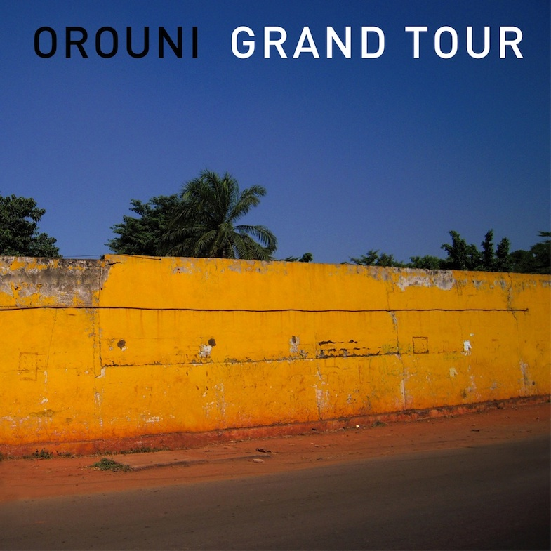 Orouni - Grand Tour