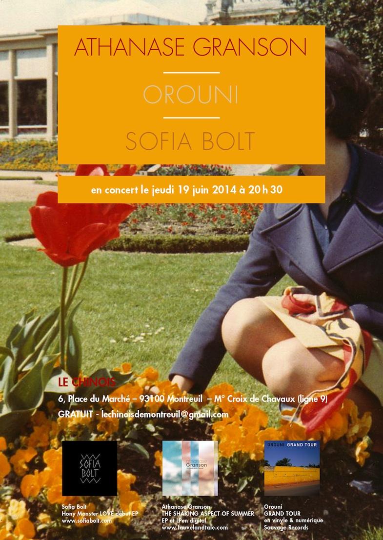 Orouni + Sofia Bolt + Athanase Granson @ Le Chinois