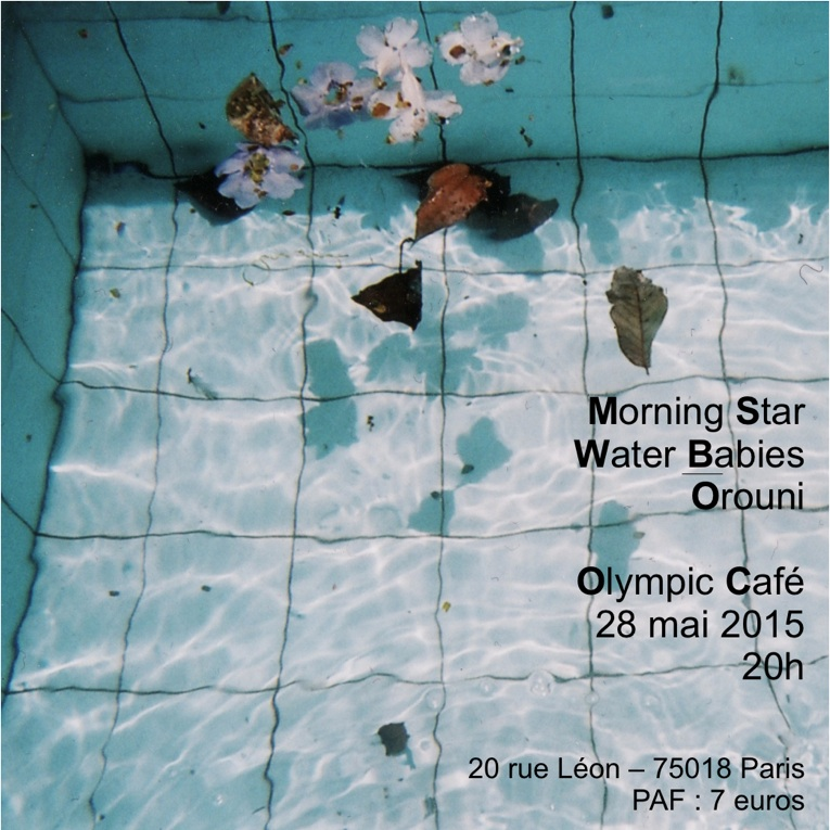 Orouni + Water Babies + Morning Star in concert