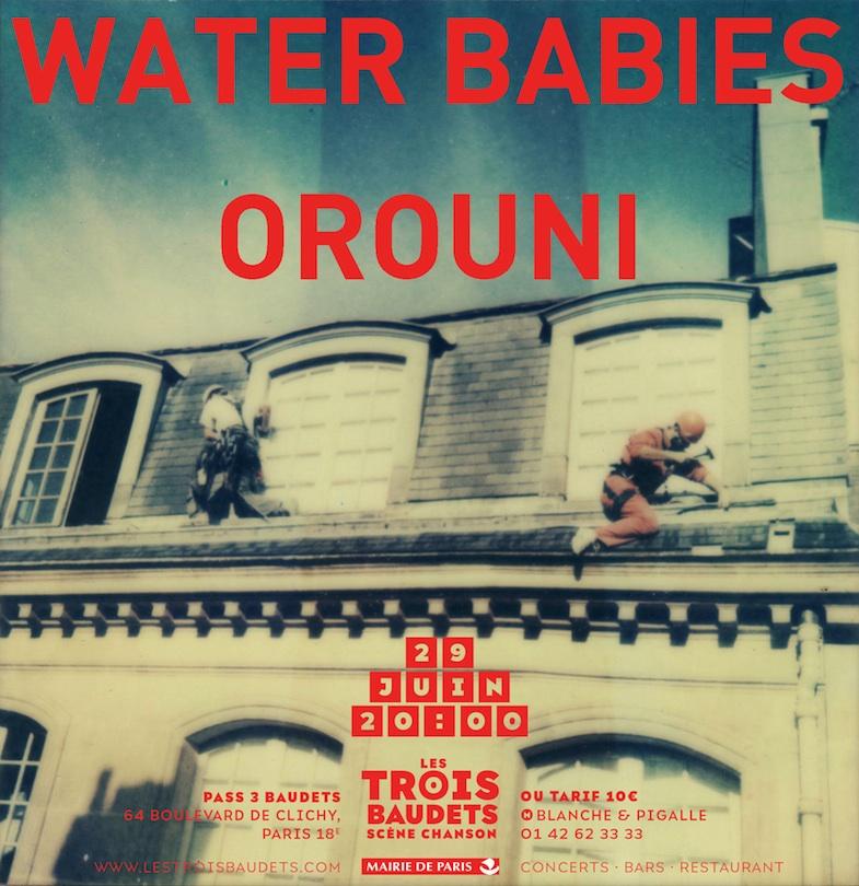 Water Babies + Orouni @ Les Trois Baudets, Paris