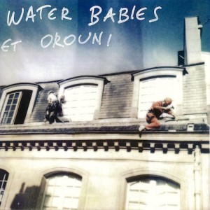 Orouni - Split Single with Water Babies