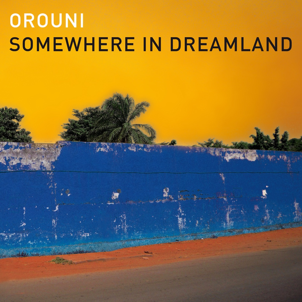 Orouni - Somewhere in Dreamland